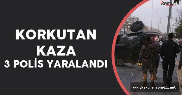 Başkentte Korkutan Kaza ! 3 Polis Yaralandı