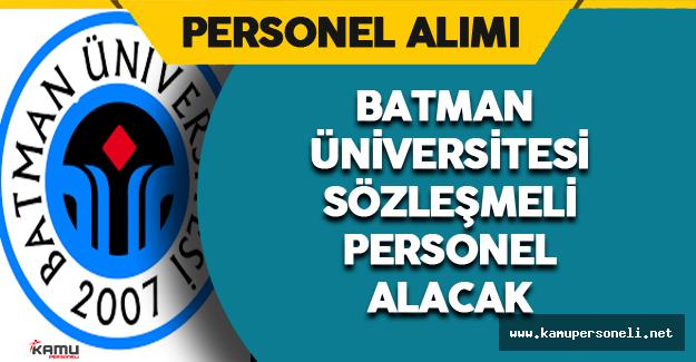 Batman Üniversitesi Sözleşmeli Personel Alacak