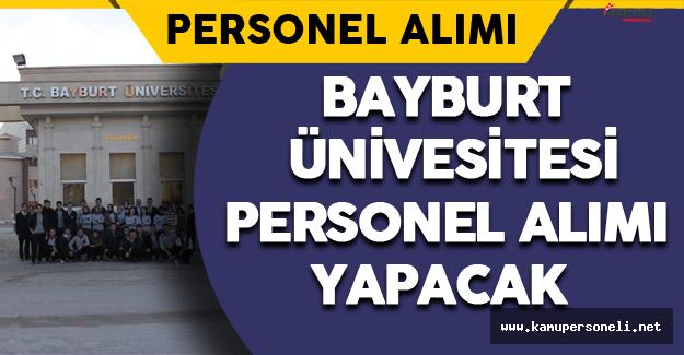 Bayburt Üniversitesi Personel Alımı Yapacak