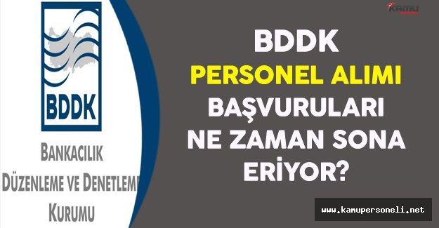 BDDK Personel Alım İlanı Başvuruları Ne Zaman Sona Eriyor ?