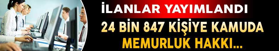 24 Bin 847 Kişiye Kamu Kurumlarında Memurluk Hakkı ! İlanlar Yayımlandı
