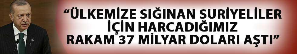 Cumhurbaşkanı Erdoğan: Ülkemize Sığınan Suriyeliler İçin Harcadığımız Rakam 37 Milyar Doları Aştı