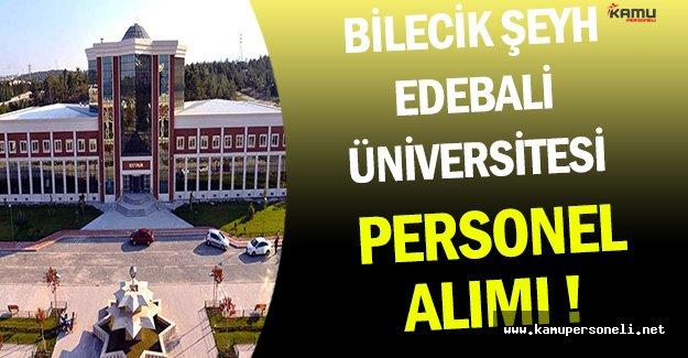 Bilecik Şeyh Ebedali Üniversitesi Personel Alım İlanı
