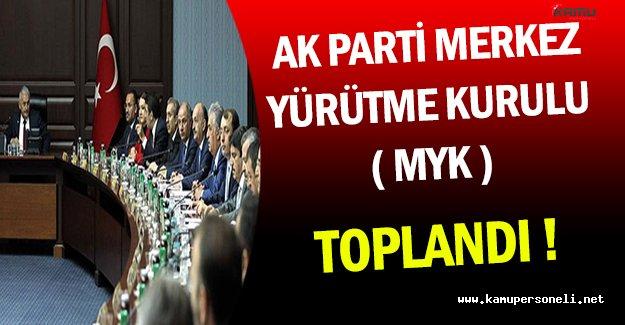 Binali Yıldırım Başkanlığında Ak Parti MYK Toplandı