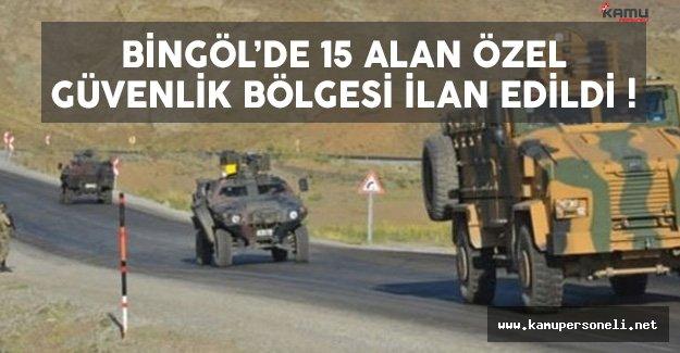 Bingöl'de 15 Alan Özel Güvenlik Bölgesi İlan Edildi !