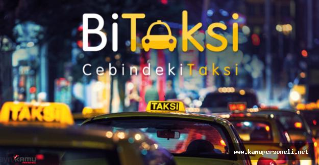 BiTaksi Uygulaması Kullananlar Taksimetre Açılış Ücreti Ödemeyecek