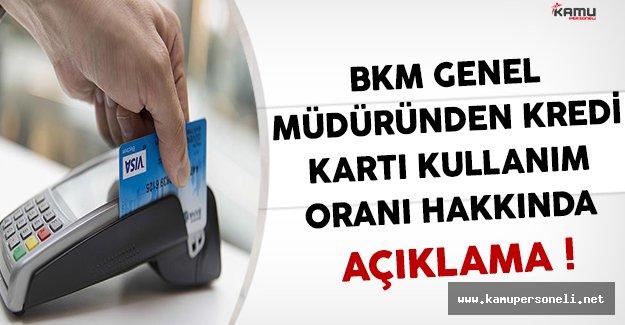 BKM Genel Müdüründen Kredi Kartı Kullanım Oranları Hakkında Açıklama !