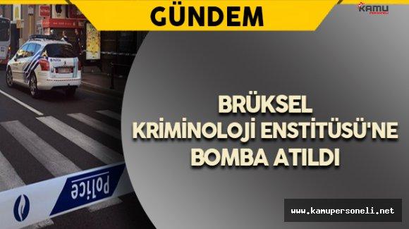 Brüksel'de Kriminoloji Enstitüsüne Bombalı Saldırı