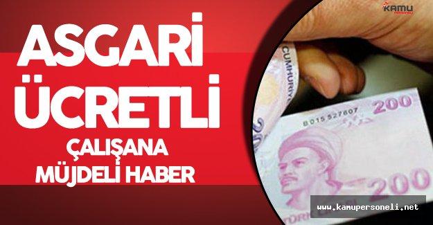 Milyonlarca Asgari Ücretli Çalışana Müjdeli Haber