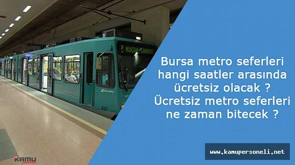 Bursa'da Metro Seferleri Yarın Ücretsiz Yapılacak