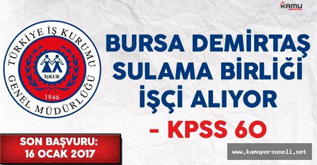 Bursa Demirtaş Sulama Birliği İşçi Alımı Yapıyor
