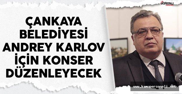 Büyükelçi Karlov İçin Konser Düzenlenecek