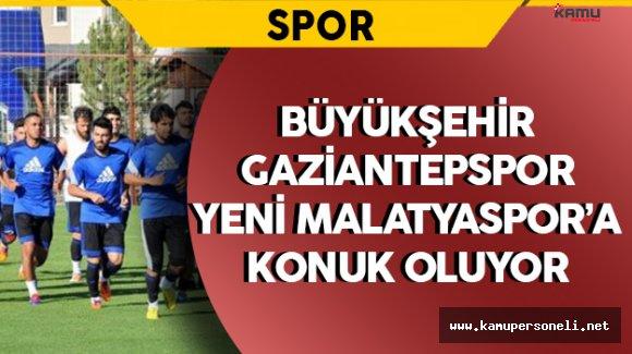 Büyükşehir Gaziantepspor Lidere Konuk Oluyor