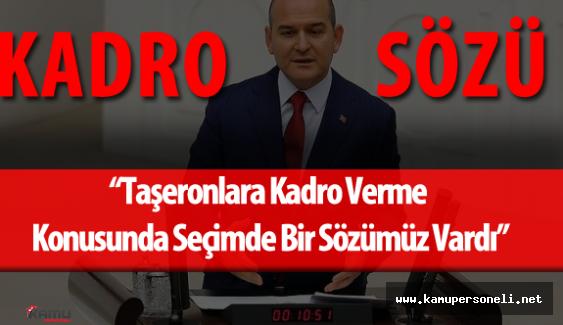 """Çalışma Bakanı Süleyman Soylu """" Kadro"""" Açıklaması Yaptı"""
