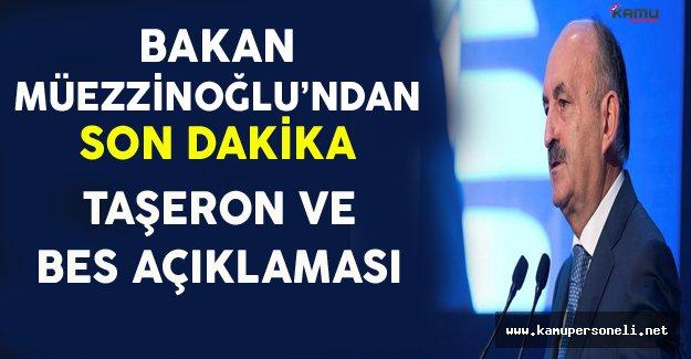 Çalışma Bakanından Son Dakika Taşerona Kadro ve BES Açıklaması