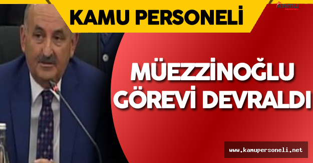 Çalışma ve Sosyal Güvenlik Bakanı Mehmet Müezzinoğlu Görevi Devraldı