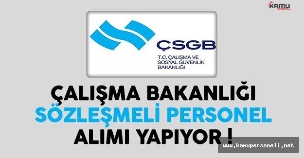 Çalışma ve Sosyal Güvenlik Bakanlığı (ÇSGB) En Az Önlisans Mezunu Sözleşmeli Personel Alıyor
