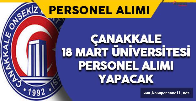 Çanakkale 18 Mart Üniversitesi Personel Alımı Yapacak