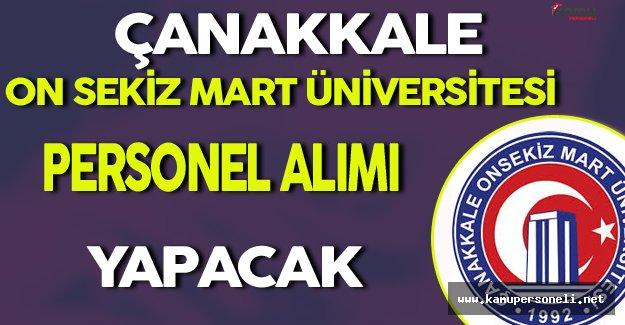 Çanakkale On Sekiz Mart Üniversitesi Personel Alımı Yapacak
