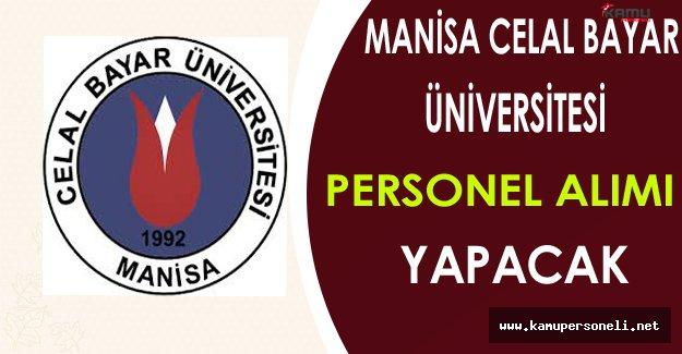 Celal Bayar Üniversitesi Personel Alımı Yapacak