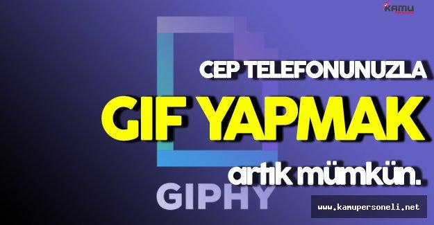 Cep Telefonuyla GIF Yapmak Artık Mümkün: GIPHY CAM