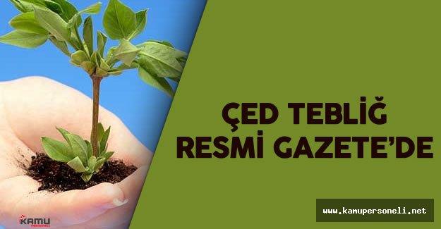 Çevre ve Şehircilik Bakanlığı 'ÇED' Tebliğ Resmi Gazete'de Yayımlandı