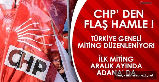 CHP' den Flaş Hareket! Türkiye Geneli Miting Düzenleniyor!