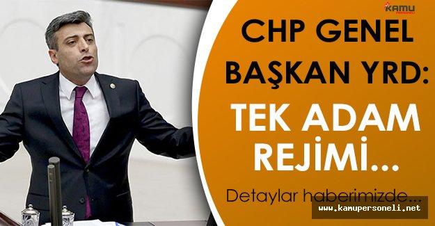 """CHP Genel Başkan Yardımcısı: """" Tek Adam Rejimine Devam Etmek İçin Avrupanın Karışmamasını İstiyorlar """""""