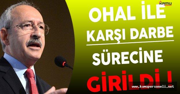 CHP Lideri Kılıçdaroğlu'ndan OHAL Hakkında Önemli Açıklamalar !