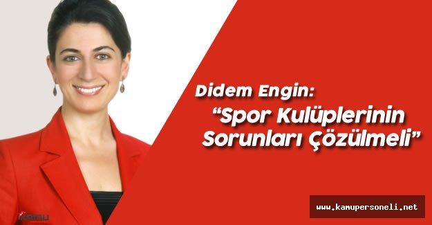 """CHP Milletvekili ENGİN:"""" Amatör Spor Kulüplerinin Sorunlarını Çözmeliyiz"""""""