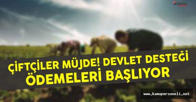 Çiftçiler Müjde ! Devlet Desteği Ödemeleri Başlıyor