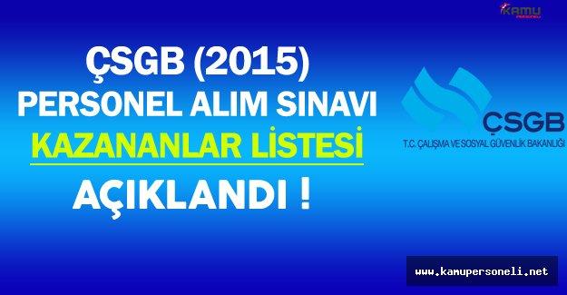 ÇSGB Personel Alım Sınavını Kazanan Adaylar Açıklandı !