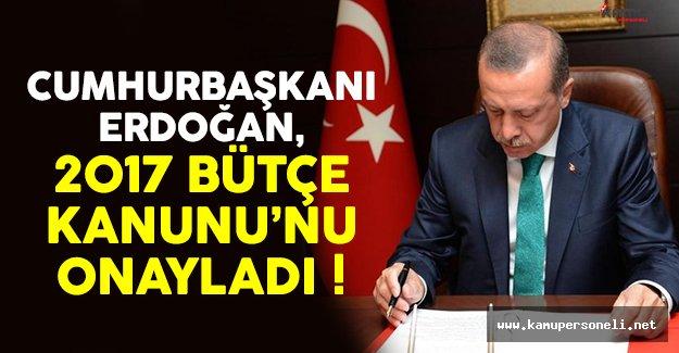 Cumhurbaşkanı Erdoğan 2017 Bütçe Kanunu'nu onayladı