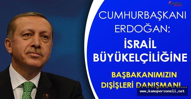 Cumhurbaşkanından İsrail İlişkilerine Yönelik Önemli Açıklama
