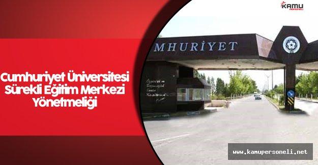 Cumhuriyet Üniversitesi Sürekli Eğitim Merkezi Yönetmeliği Resmi Gazete'de Yayımlandı