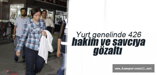 Darbe Girişimi Operasyonlarında Yurt Genelinde 426 Hakim ve Savcı Gözaltına Alındı