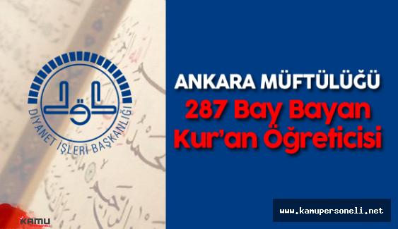 DİB Ankara Müftülüğü Bay Bayan Kur'an Öğreticisi Alımı Yapacak