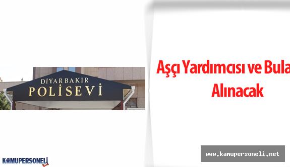 Diyarbakır İl Emniyet Müdürlüğü Polisevi Şube Müdürlüğü Personel Alımı Yapacak