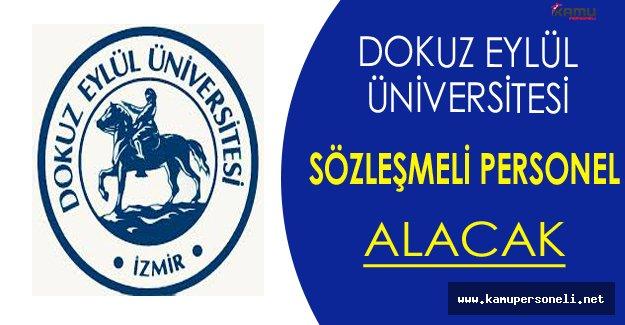 Dokuz Eylül Üniversitesi Sözleşmeli Personel Alımı Yapacak