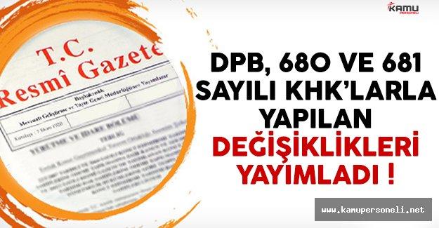 DPB, 680 ve 681 sayılı KHK'larla yapılan değişiklikleri yayımladı