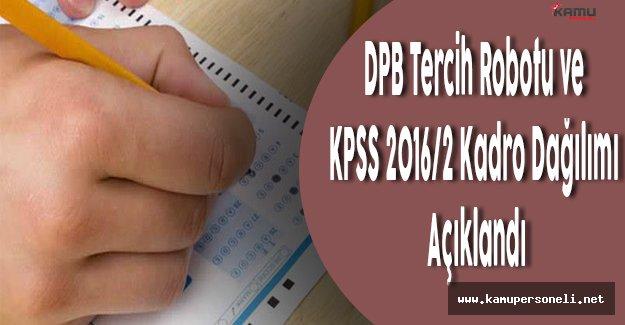 DPB Tercih Robotunu ve KPSS 2016/2 Kadro Dağılımını Açıkladı