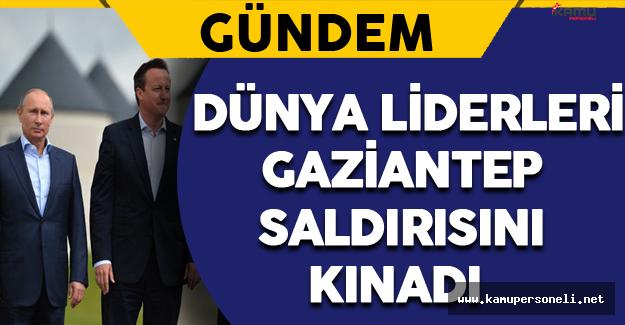Dünya Liderleri Gaziantep Saldırısını Kınadı
