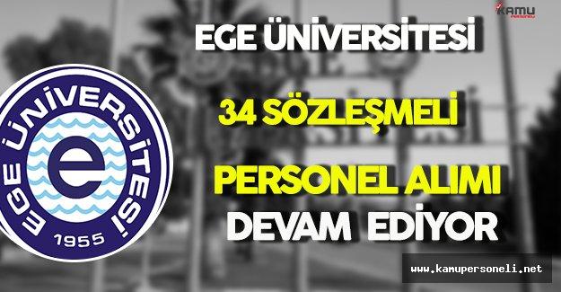 Ege Üniversitesi 34 Sözleşmeli Personel İçin Başvurular Devam Ediyor