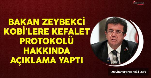 Ekonomi Bakanı Zeybekci KOBİ'lere Kefalet Sağlanmasına İlişkin Protokolü Değerlendirdi.