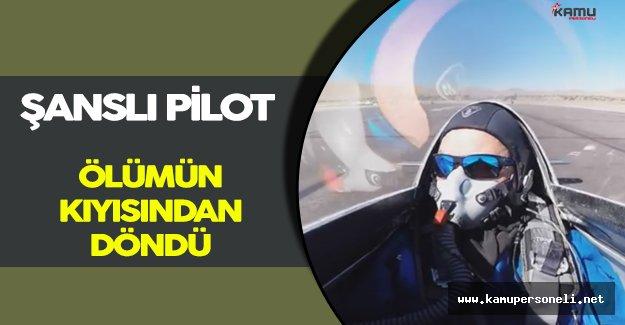 En Şanslı Pilot! Ölümün Kıyısından Döndü!