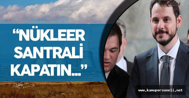 """Enerji Bakanı Berat Albayrak'tan Ermenistan'a :"""" Nükleer Santrali Kapatın"""" Çağrısı"""