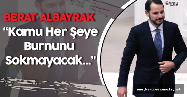 """Enerji Bakanı: """"Kamu Her Şeye Burnunu Sokan Durumda Olmayacak"""""""