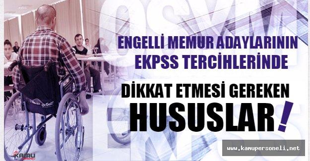 Engelli memur adayları, EKPSS tercihlerinde bu bilgileri dikkate alın