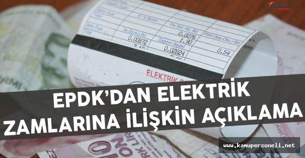EPDK'dan Elektriğe Zam Açıklaması
