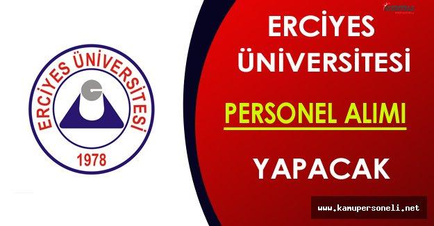 Erciyes Üniversitesi Personel Alacak